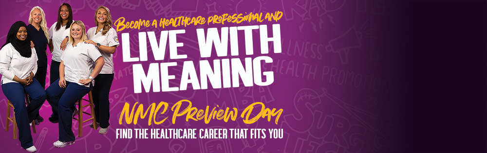 Become a healthcare professional and live with meaning. Preview Day Nov. 9, from 9 a.m. to 1 p.m.